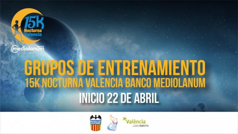 La 15K Nocturna Valencia Banco Mediolanum abre sus grupos de entrenamiento gratuitos organizados por el València Esports