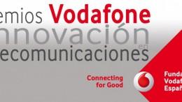 LA FUNDACIÓN VODAFONE ESPAÑA CONVOCA LA XI EDICIÓN DE LOS PREMIOS VODAFONE CONNECTING FOR GOOD A LA INNOVACIÓN EN TELECOMUNICACIONES