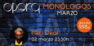 Miki Dkai abre el cartel de monólogos de marzo de la sala Ópera de Casino Cirsa Valencia
