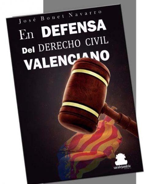 """El pasado jueves 7 de marzo el académico de esta RACV, José Bonet Navarro, presentó su libro """"En defensa del Derecho Civil Valenciano""""."""