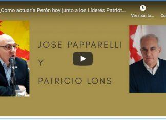 José Papparelli y Patricio Lons. ¿Como actuaría Perón hoy junto a los Líderes Patriotas Europeos?